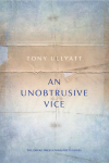 An Unobtrusive Vice by Tony Ullyatt